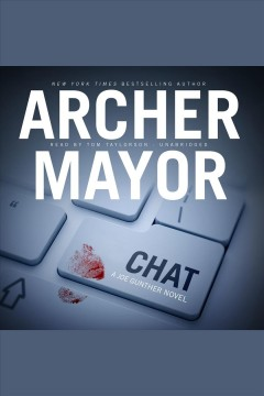 Chat [electronic resource] / Archer Mayor.