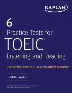 6 practice tests for TOEIC listening and reading.