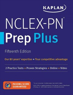 Kaplan NCLEX-PN Prep Plus : 2 Practice Tests + Proven Strategies + Online + Video