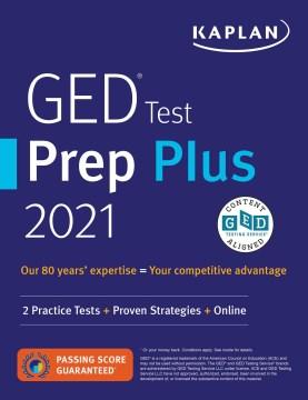 Ged Test Prep Plus 2021 : 2 Practice Tests + Proven Strategies + Online