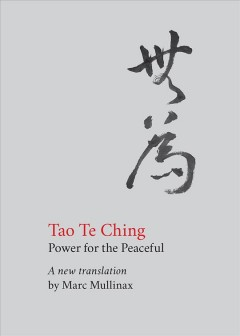 Tao Te Ching : Power for the Peaceful