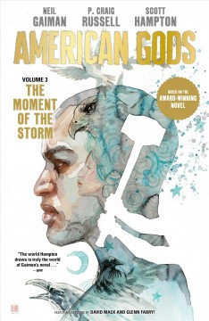American gods. Volume 3, issue 1-9, The moment of the storm