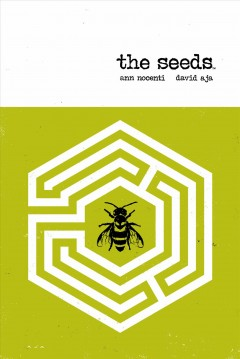 The seeds : a graphic tale in four acts. Issue 1-4
