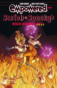 Empowered and Sistah Spooky's high school hell / story by Adam Warren ; art and lettering by Carla Speed McNeil ; lettering by Carla Speed McNeil ; colors by Jenn Manley Lee.