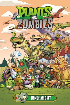 Plants vs. zombies. Dino-might