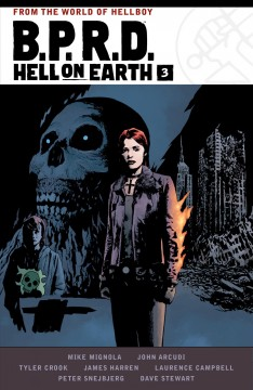 B.P.R.D. Hell on Earth. Issue 7-9