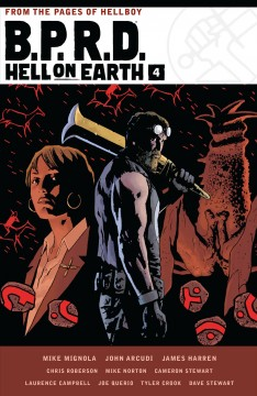 Mike Mignola's B.P.R.D. hell on earth. Volume 4