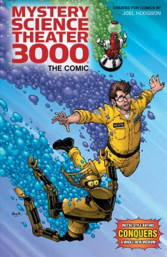 Mystery Science Theater 3000 : the comic
