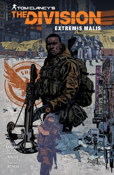 Tom Clancy's The division : extremis malis