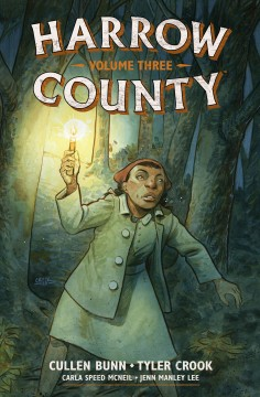 Harrow County : Abandoned & Hedge magic. Volume 3, issue 17-24