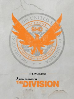 The world of Tom Clancy's the division Rick Barba.