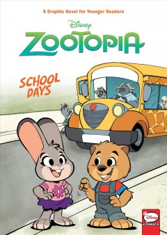 Disney Zootopia - School Days : Younger Readers Graphic Novel