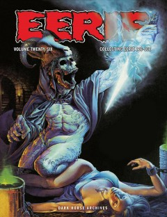 Eerie archives. Volume 20 writers, Cary Bates [and 10 others] ; artists, Neal Adams [and 14 others].