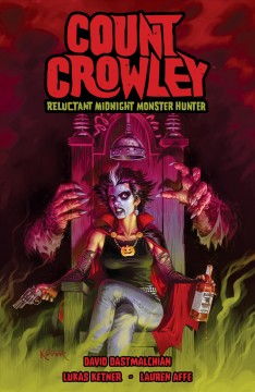 Count Crowley : reluctant midnight monster hunter. Issue 1-4