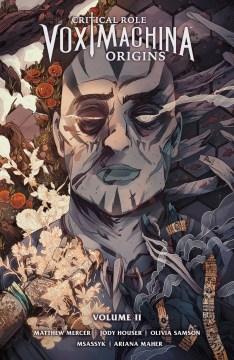 Critical role : Vox Machina origins