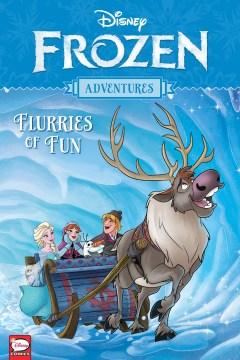 Frozen adventures. Flurries of fun
