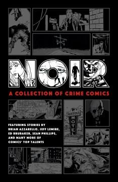 Noir : a collection of crime comics