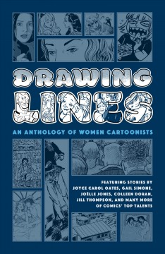 Drawing lines : an anthology of women cartoonists.