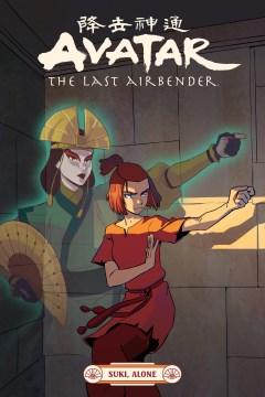 Avatar the Last Airbender : Suki, Alone