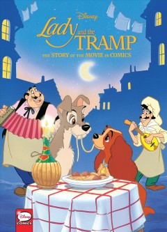 Disney Lady and the Tramp : The Story of the Movie in Comics