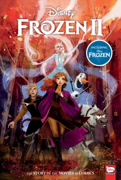 Disney Frozen and Frozen 2 : The Story of the Movie in Comics
