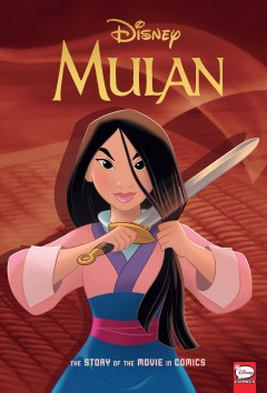 Disney Mulan : The Story of the Movie in Comics