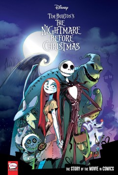 Disney the Nightmare Before Christmas : The Story of the Movie in Comics