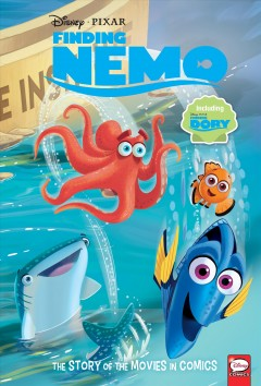 Finding Nemo and Finding Dory : the story of the movies in comics!