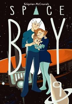 Stephen McCranie's space boy. Volume 9 / written and illustrated by Stephen McCranie.