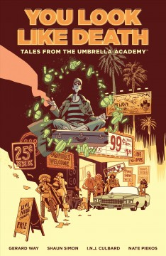 You look like death : tales from the Umbrella Academy