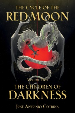 The cycle of the red moon / The Children of Darkness