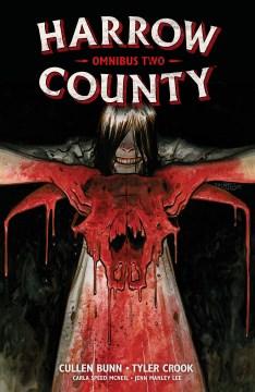 Harrow County omnibus. Volume 2, issue 17-32
