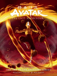Avatar the Last Airbender : The Art of the Animated Series