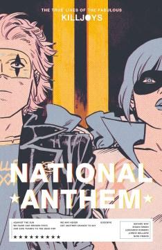 The True Lives of the Fabulous Killjoys : National Anthem