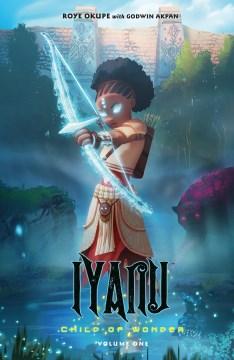 Iyanu : child of wonder