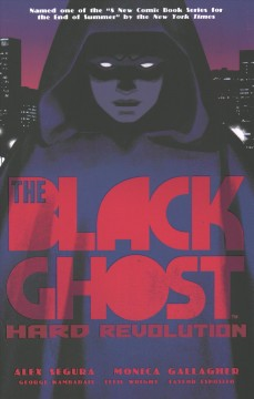 The Black Ghost : hard revolution