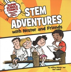 Stem Adventures With Nestor and Friends
