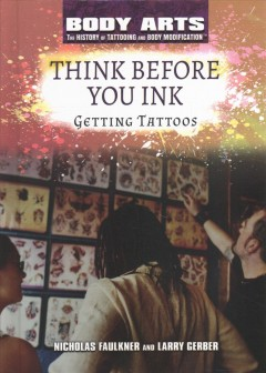 Think before you ink : getting tattoos