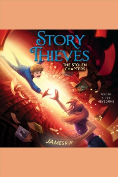 The stolen chapters [electronic resource] / James Riley.