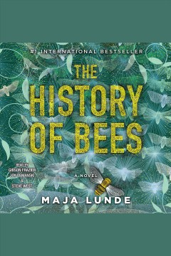 The history of bees [electronic resource] : a novel / Maja Lunde.