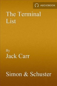 The terminal list [electronic resource] : a thriller / Jack Carr.