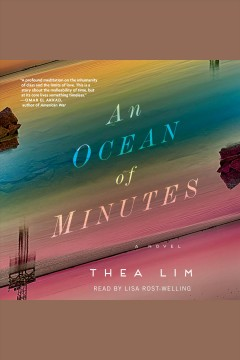 An ocean of minutes : a novel [electronic resource] / Thea Lim.