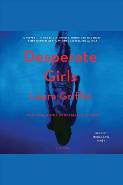 Desperate girls [electronic resource] / Laura Griffin.