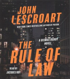 The rule of law / John Lescroart.