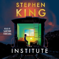 The institute [electronic resource] : A Novel / Stephen King