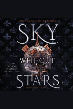 Sky without stars [electronic resource] / by Jessica Brody and Joanne Rendell.