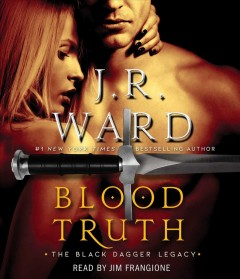 Blood truth / J.R. Ward.
