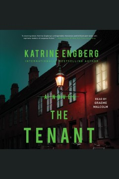 The tenant [electronic resource] / Katrine Engberg ; [translated by Tara Chace].