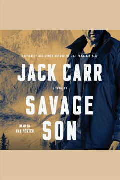 Savage son [electronic resource] : A Thriller / Jack Carr