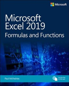 Microsoft Excel 2019 : Formulas and Functions